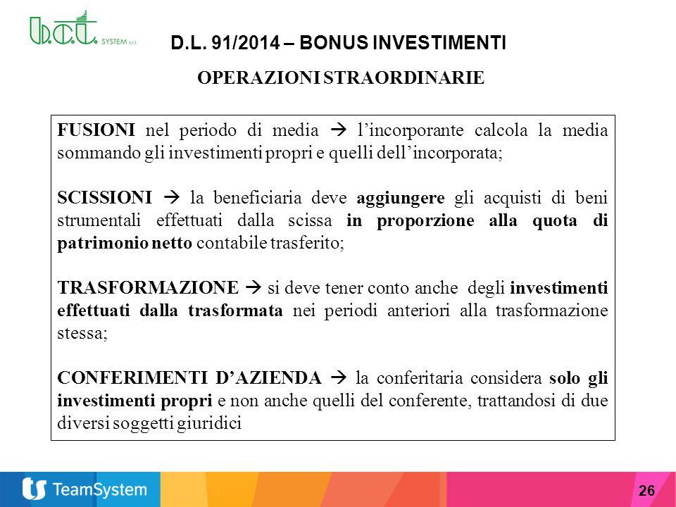 D.L. 91/2014 – BONUS INVESTIMENTI OPERAZIONI STRAORDINARIE
