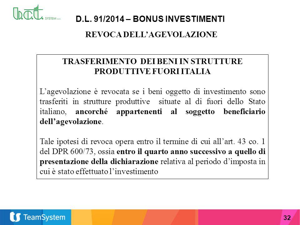 D.L. 91/2014 – BONUS INVESTIMENTI REVOCA DELL'AGEVOLAZIONE