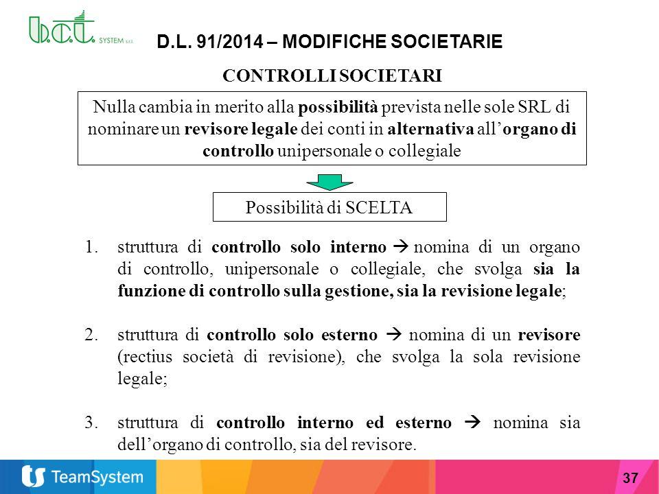 D.L. 91/2014 – MODIFICHE SOCIETARIE