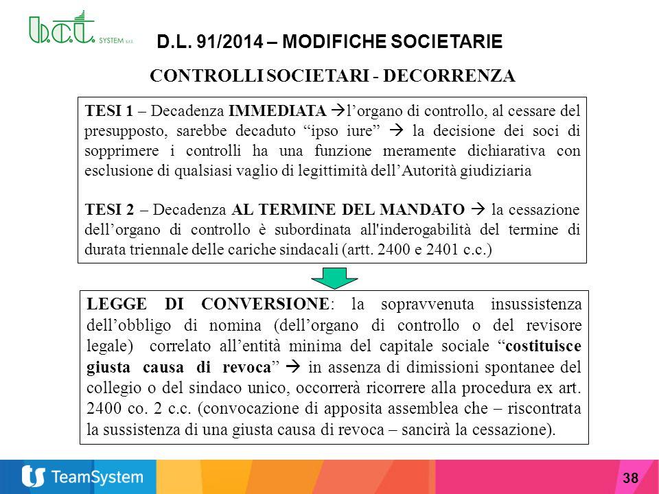 D.L. 91/2014 – MODIFICHE SOCIETARIE CONTROLLI SOCIETARI - DECORRENZA