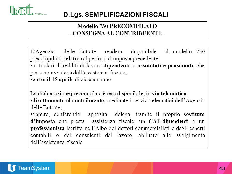 D.Lgs. SEMPLIFICAZIONI FISCALI - CONSEGNA AL CONTRIBUENTE -