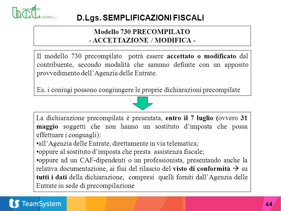 D.Lgs. SEMPLIFICAZIONI FISCALI - ACCETTAZIONE / MODIFICA -