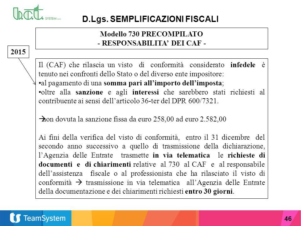 D.Lgs. SEMPLIFICAZIONI FISCALI - RESPONSABILITA' DEI CAF -