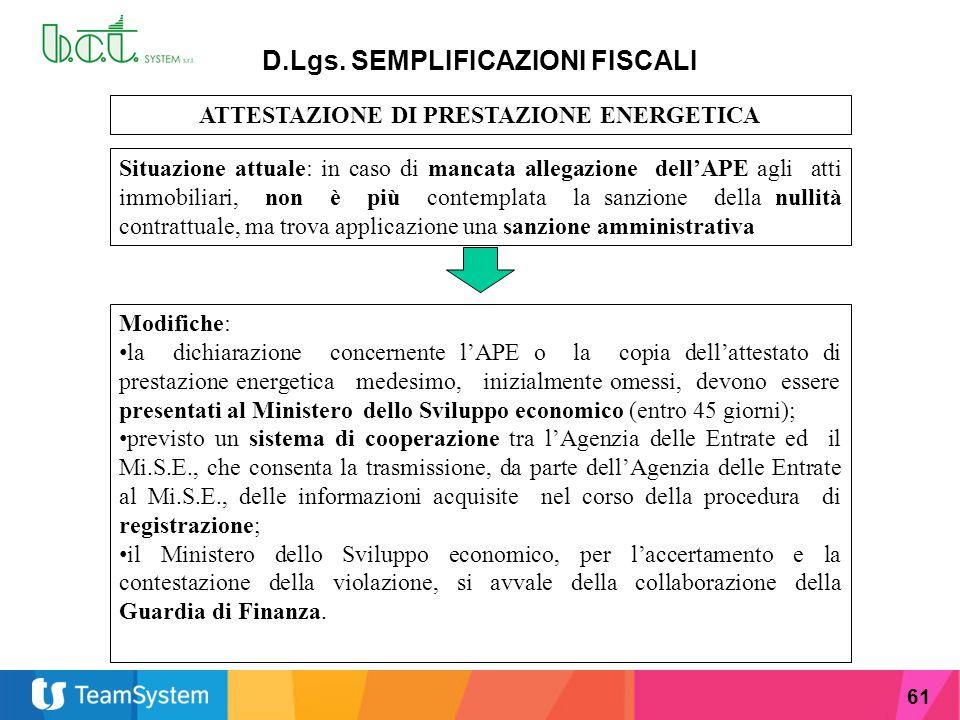 D.Lgs. SEMPLIFICAZIONI FISCALI ATTESTAZIONE DI PRESTAZIONE ENERGETICA