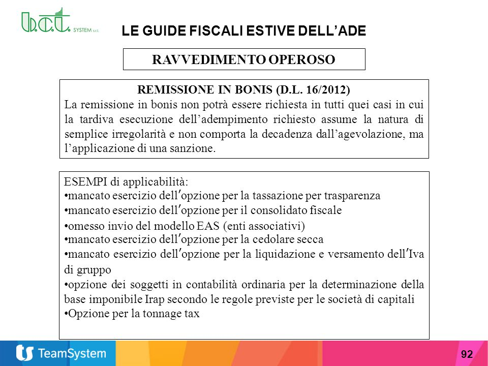 LE GUIDE FISCALI ESTIVE DELL'ADE REMISSIONE IN BONIS (D.L. 16/2012)