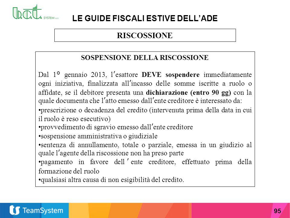 LE GUIDE FISCALI ESTIVE DELL'ADE SOSPENSIONE DELLA RISCOSSIONE
