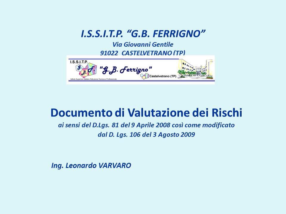 ai sensi del D.Lgs. 81 del 9 Aprile 2008 così come modificato
