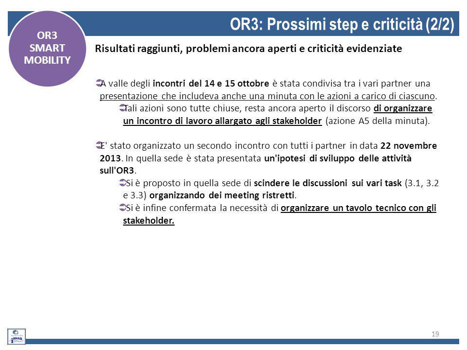 OR3: Prossimi step e criticità (2/2)