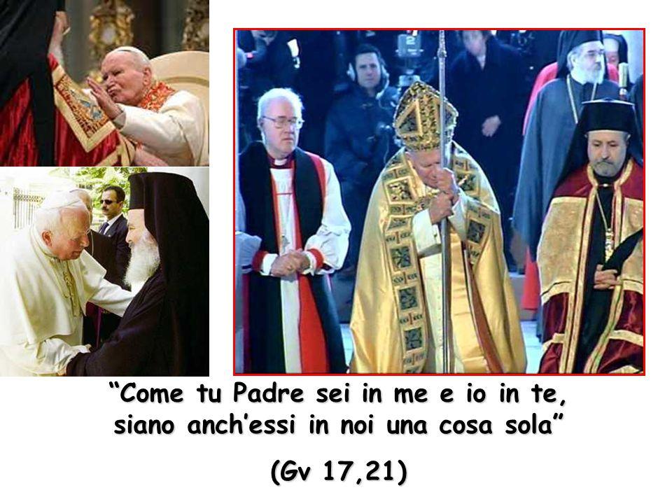 Come tu Padre sei in me e io in te, siano anch'essi in noi una cosa sola