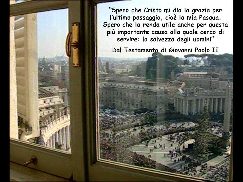 Dal Testamento di Giovanni Paolo II