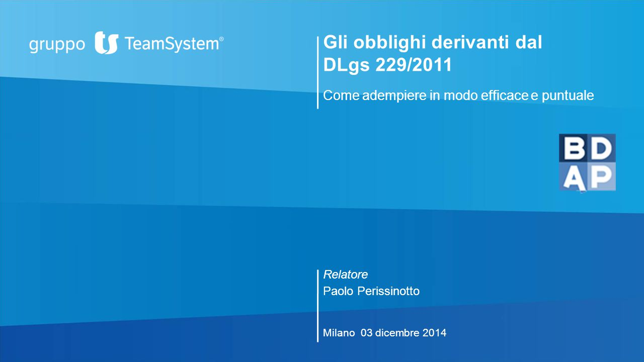 Gli obblighi derivanti dal DLgs 229/2011