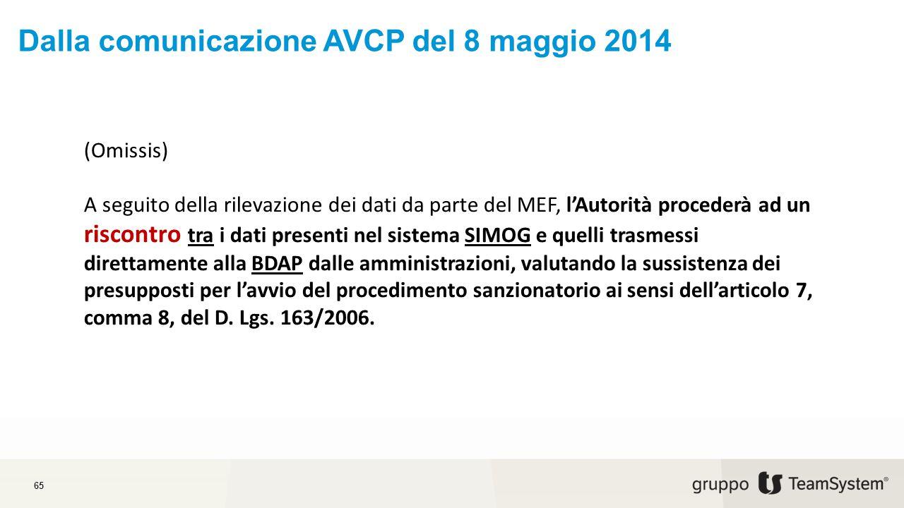 Dalla comunicazione AVCP del 8 maggio 2014