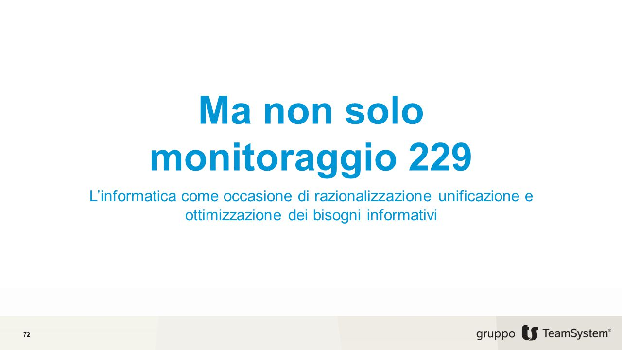 Ma non solo monitoraggio 229