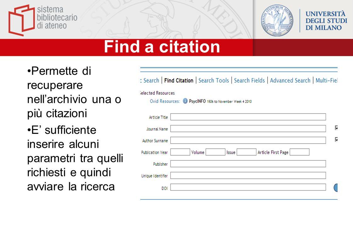 Find a citation Permette di recuperare nell'archivio una o più citazioni.