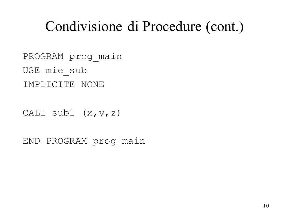 Condivisione di Procedure (cont.)