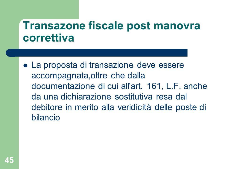 Transazone fiscale post manovra correttiva