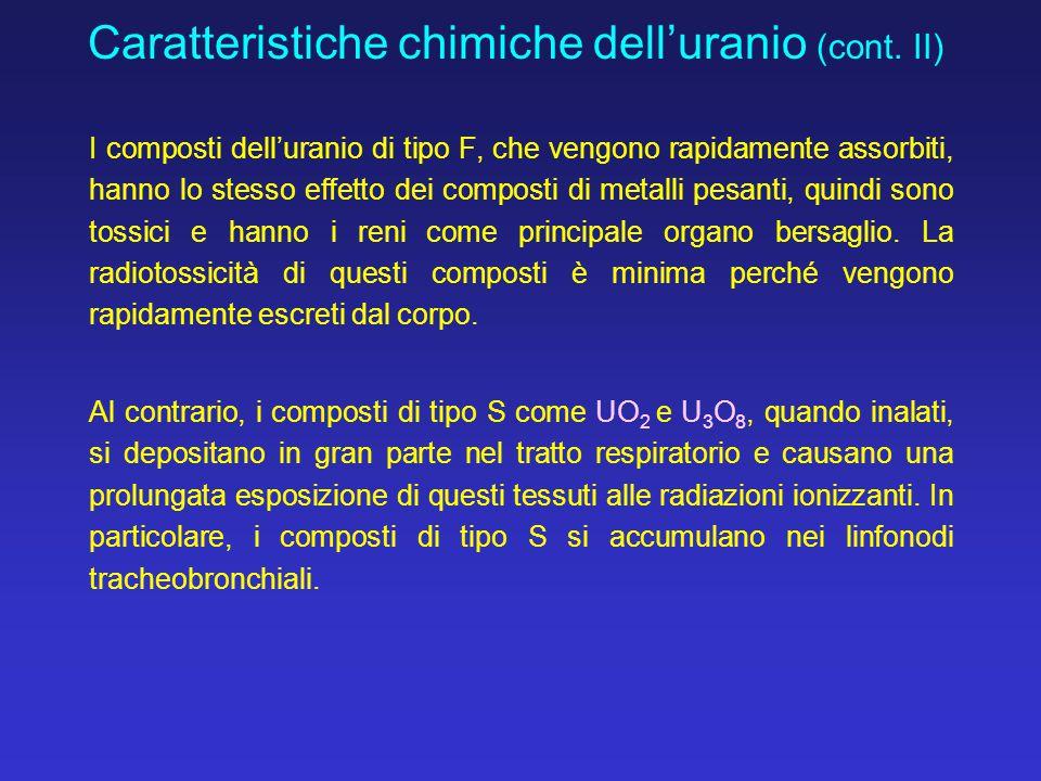 Caratteristiche chimiche dell'uranio (cont. II)