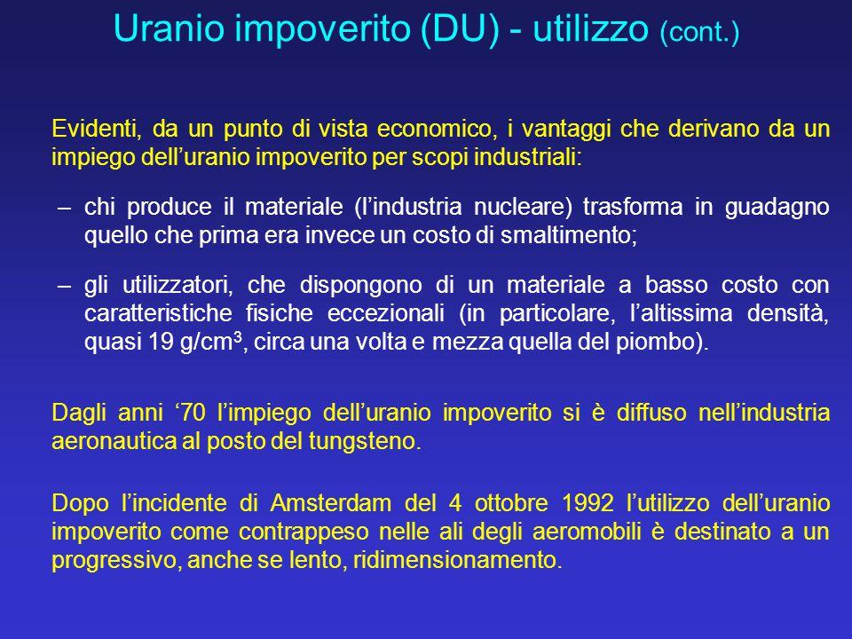 Uranio impoverito (DU) - utilizzo (cont.)