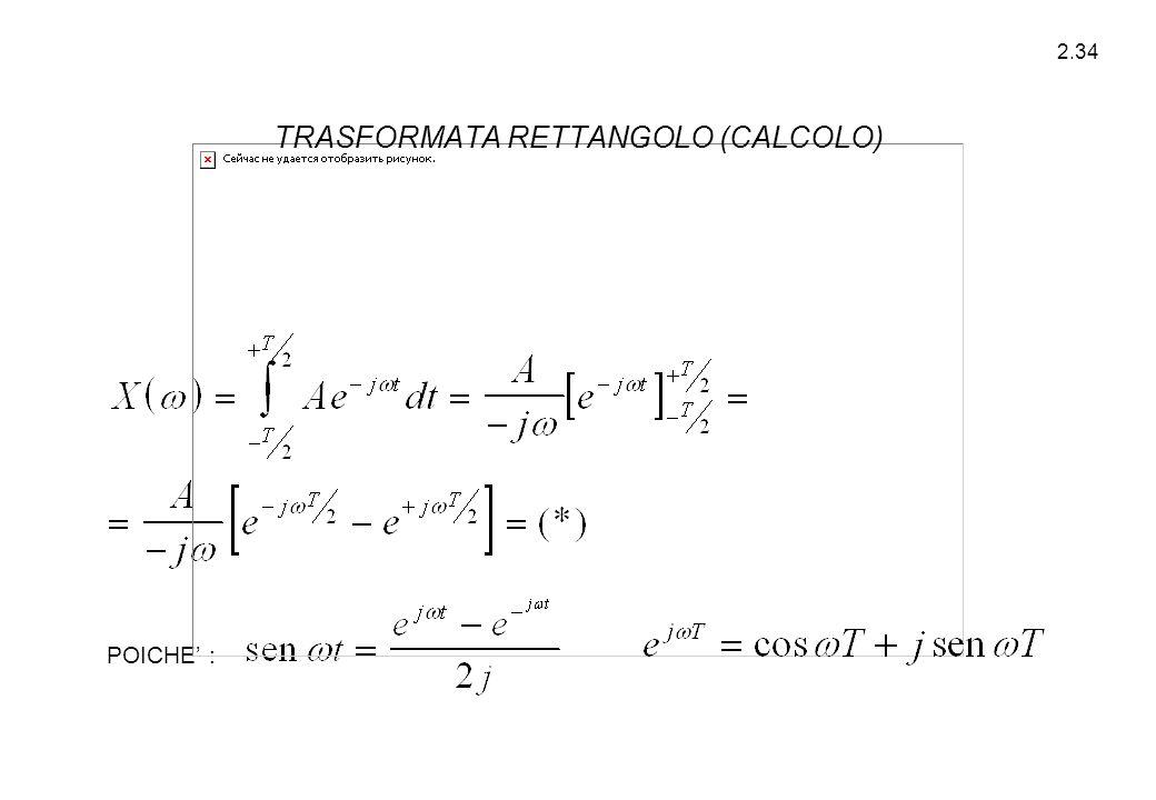 TRASFORMATA RETTANGOLO (CALCOLO)