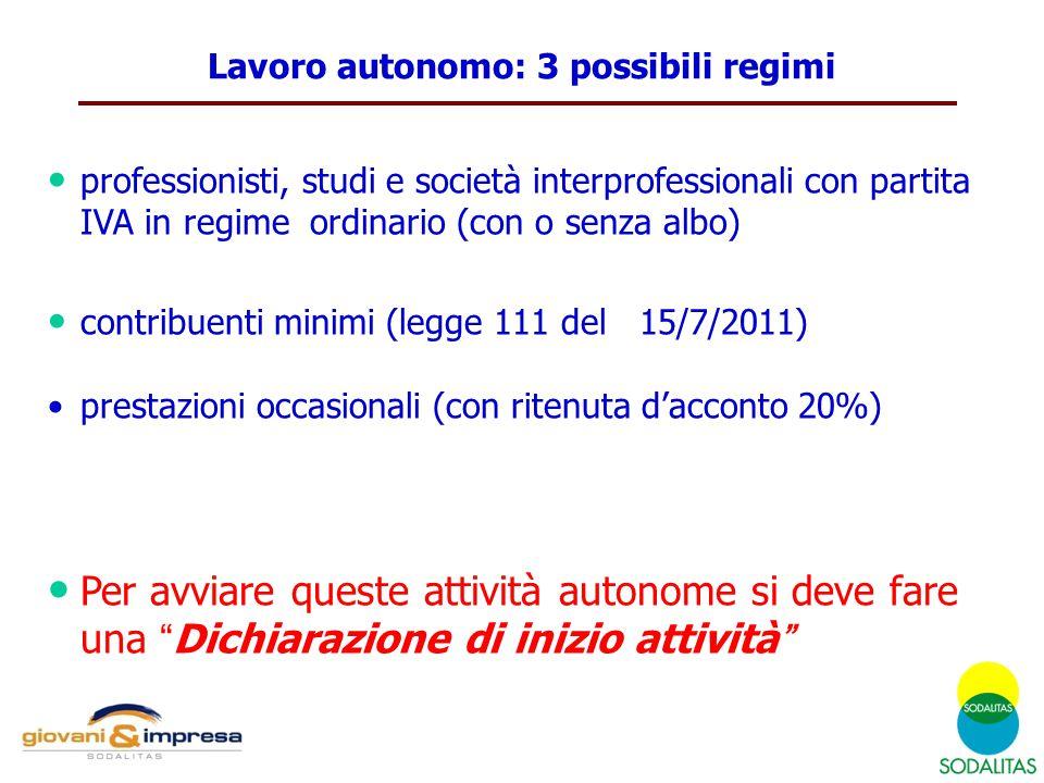 Lavoro autonomo: 3 possibili regimi