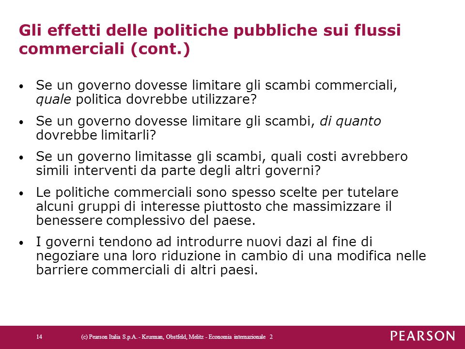 Gli effetti delle politiche pubbliche sui flussi commerciali (cont.)