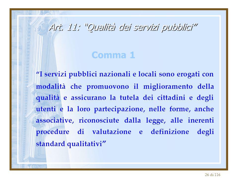 Art. 11: Qualità dei servizi pubblici