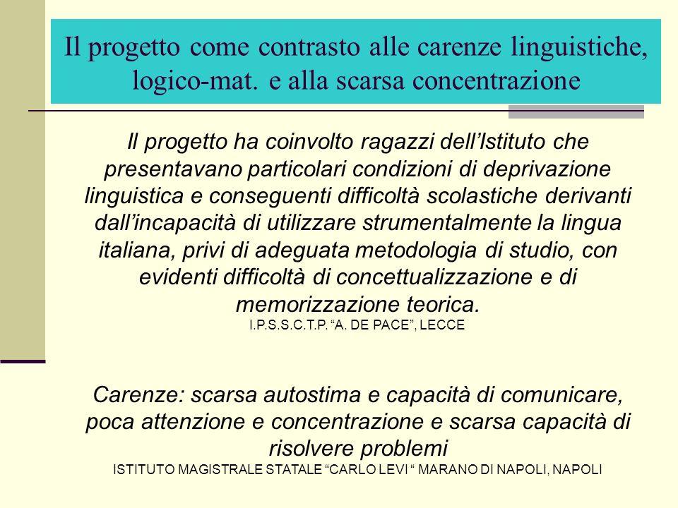 Il progetto come contrasto alle carenze linguistiche, logico-mat