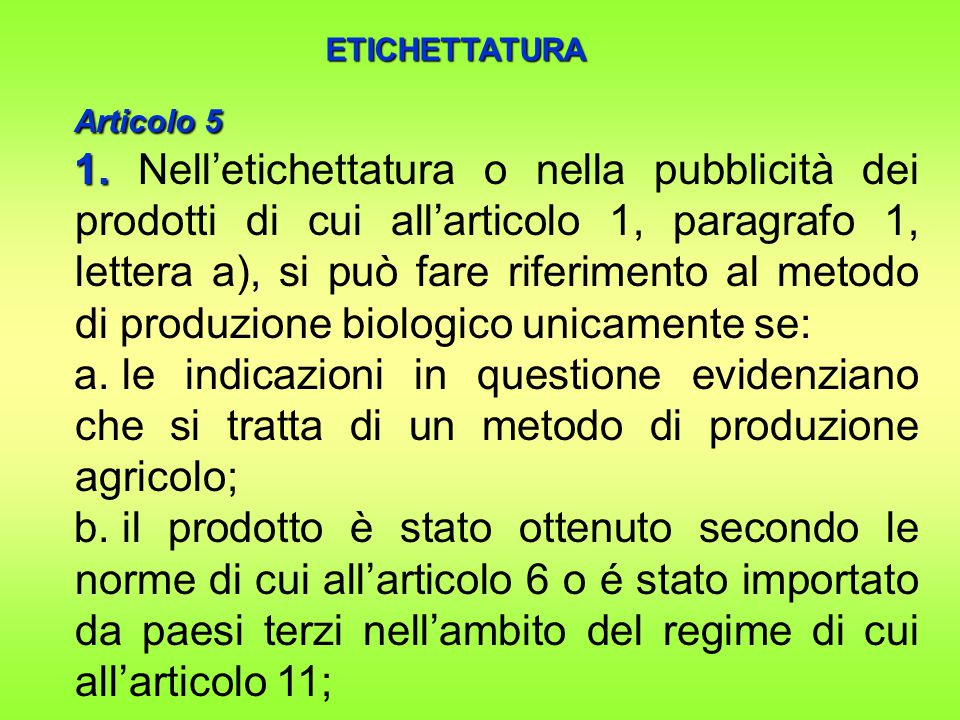 ETICHETTATURA Articolo 5