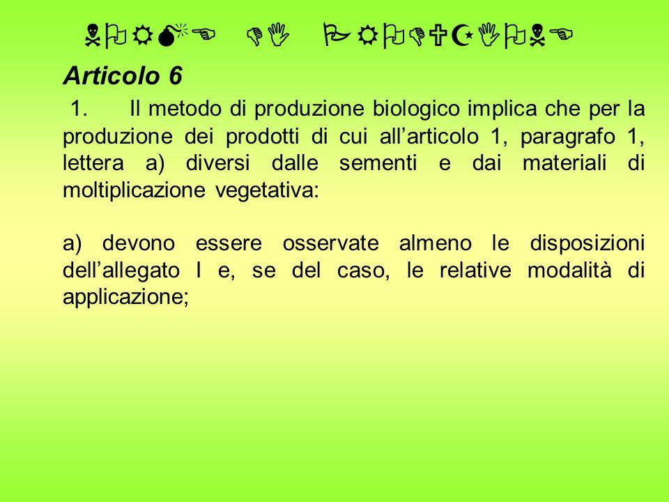 NORME DI PRODUZIONE Articolo 6