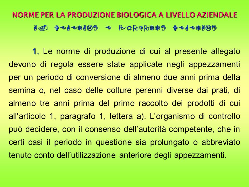 NORME PER LA PRODUZIONE BIOLOGICA A LIVELLO AZIENDALE