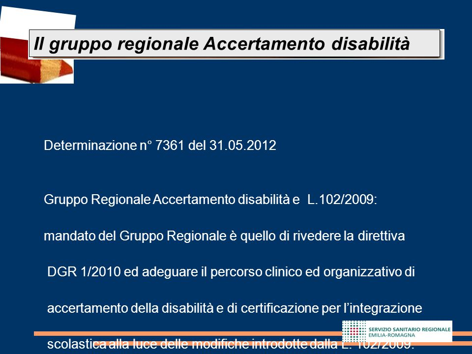 Il gruppo regionale Accertamento disabilità
