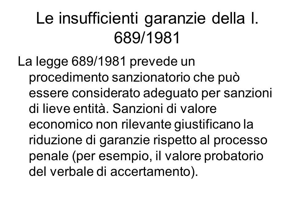 Le insufficienti garanzie della l. 689/1981