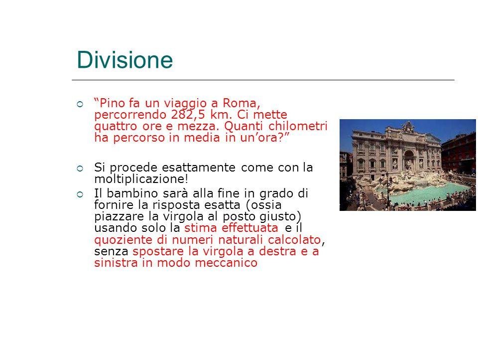 Divisione Pino fa un viaggio a Roma, percorrendo 282,5 km. Ci mette quattro ore e mezza. Quanti chilometri ha percorso in media in un'ora