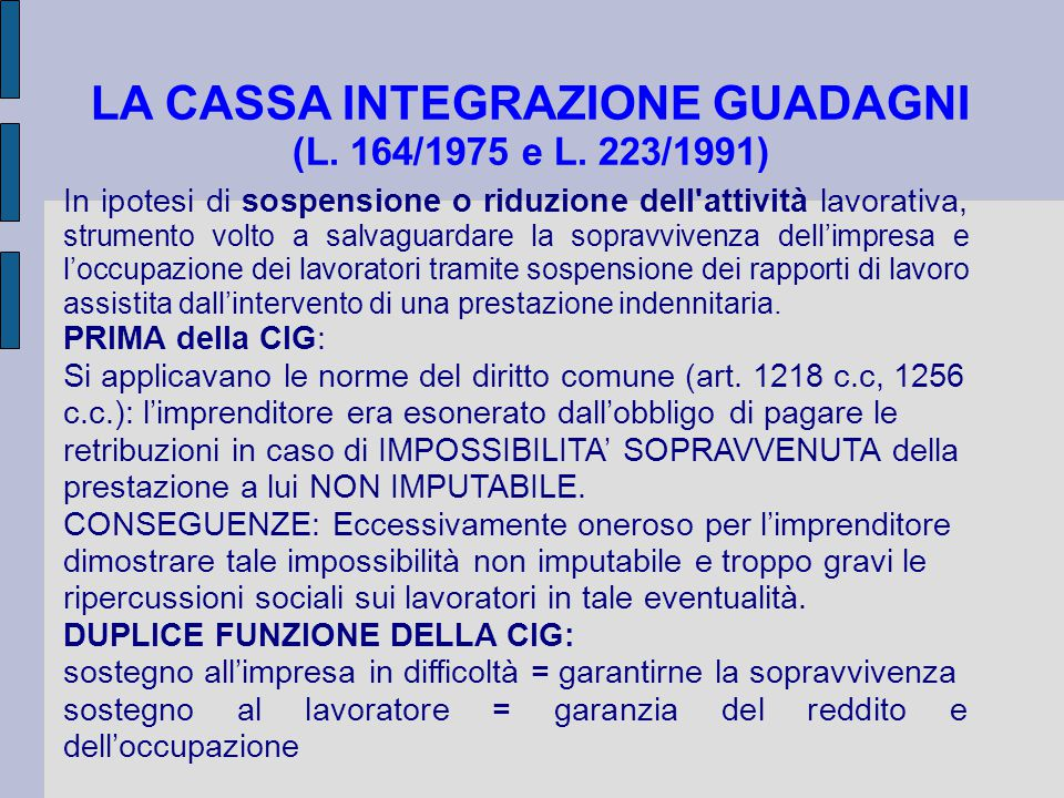 LA CASSA INTEGRAZIONE GUADAGNI (L. 164/1975 e L. 223/1991)