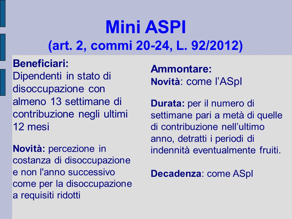Mini ASPI (art. 2, commi 20-24, L. 92/2012)