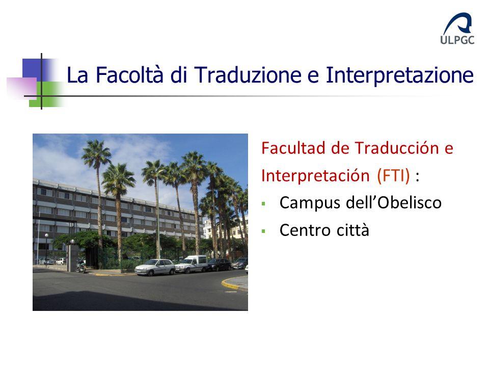 La Facoltà di Traduzione e Interpretazione