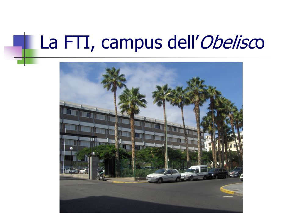La FTI, campus dell'Obelisco