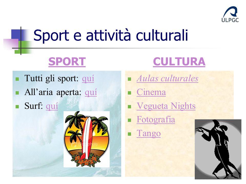 Sport e attività culturali