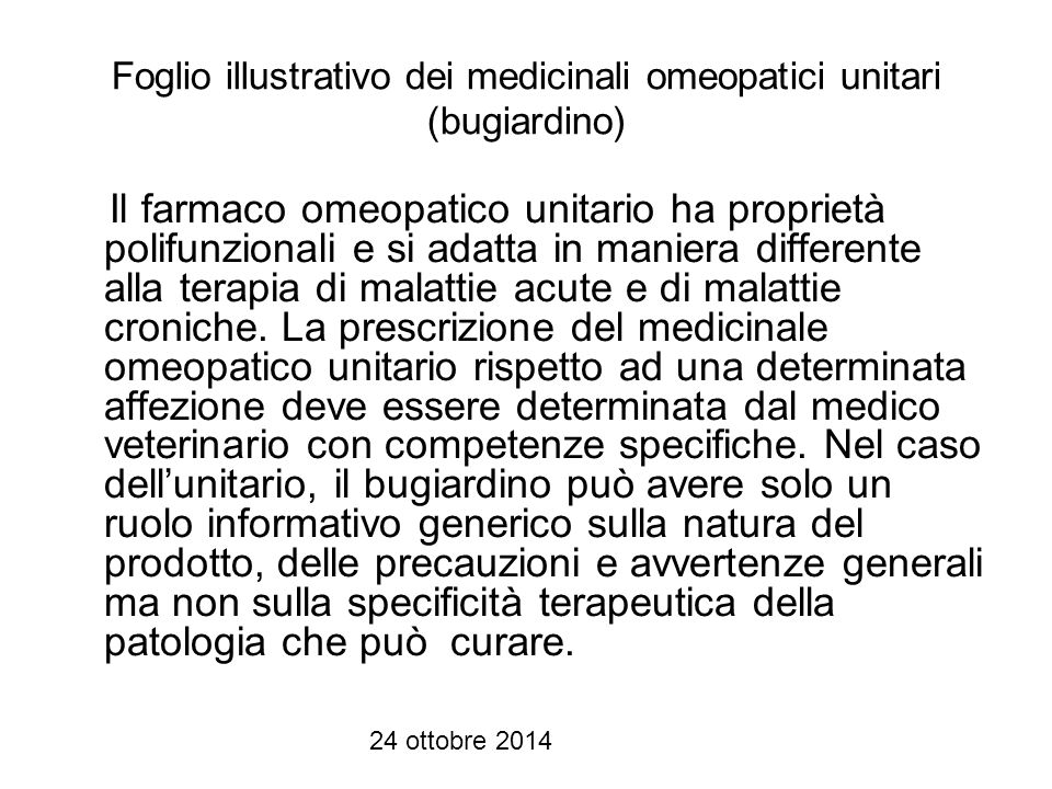 Foglio illustrativo dei medicinali omeopatici unitari (bugiardino)