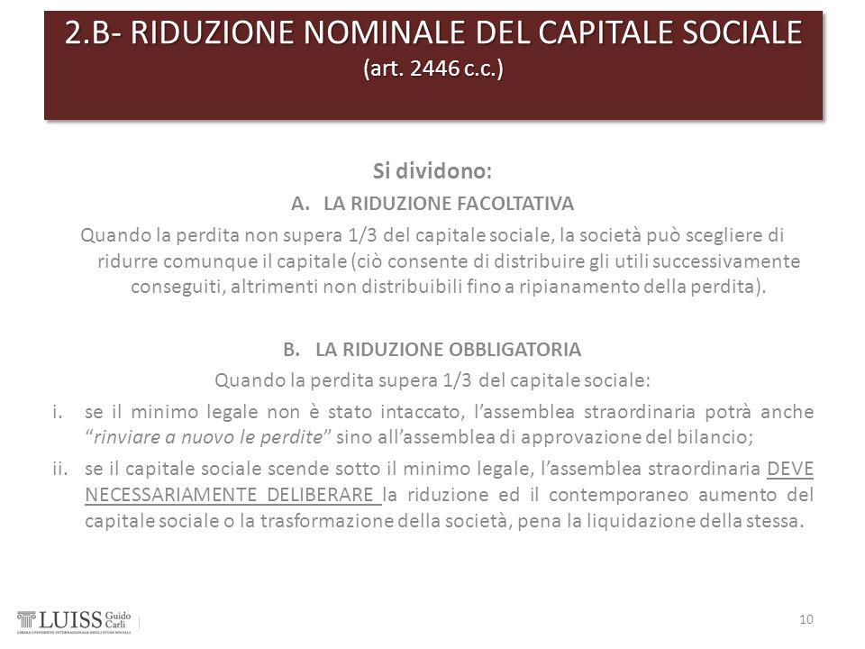 2.B- RIDUZIONE NOMINALE DEL CAPITALE SOCIALE (art. 2446 c.c.)