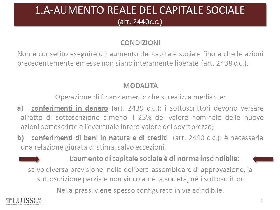 1.A-AUMENTO REALE DEL CAPITALE SOCIALE (art. 2440c.c.)