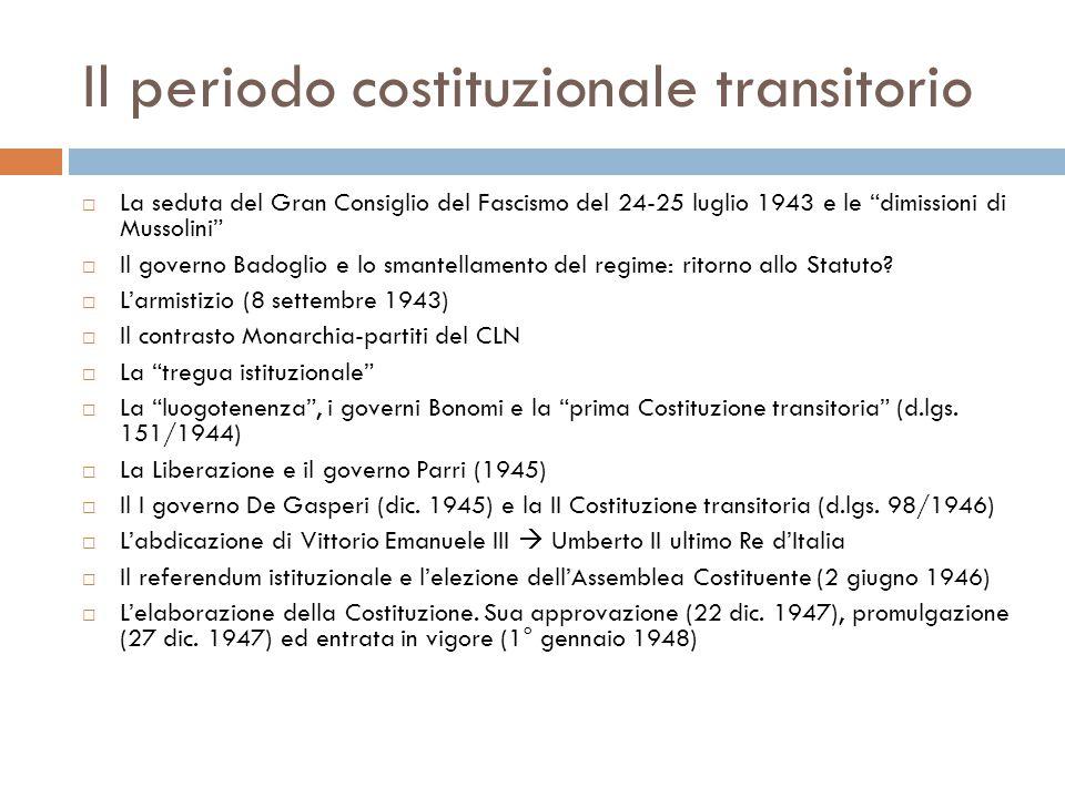 Il periodo costituzionale transitorio