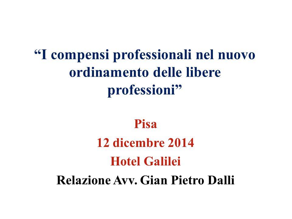 Pisa 12 dicembre 2014 Hotel Galilei Relazione Avv. Gian Pietro Dalli