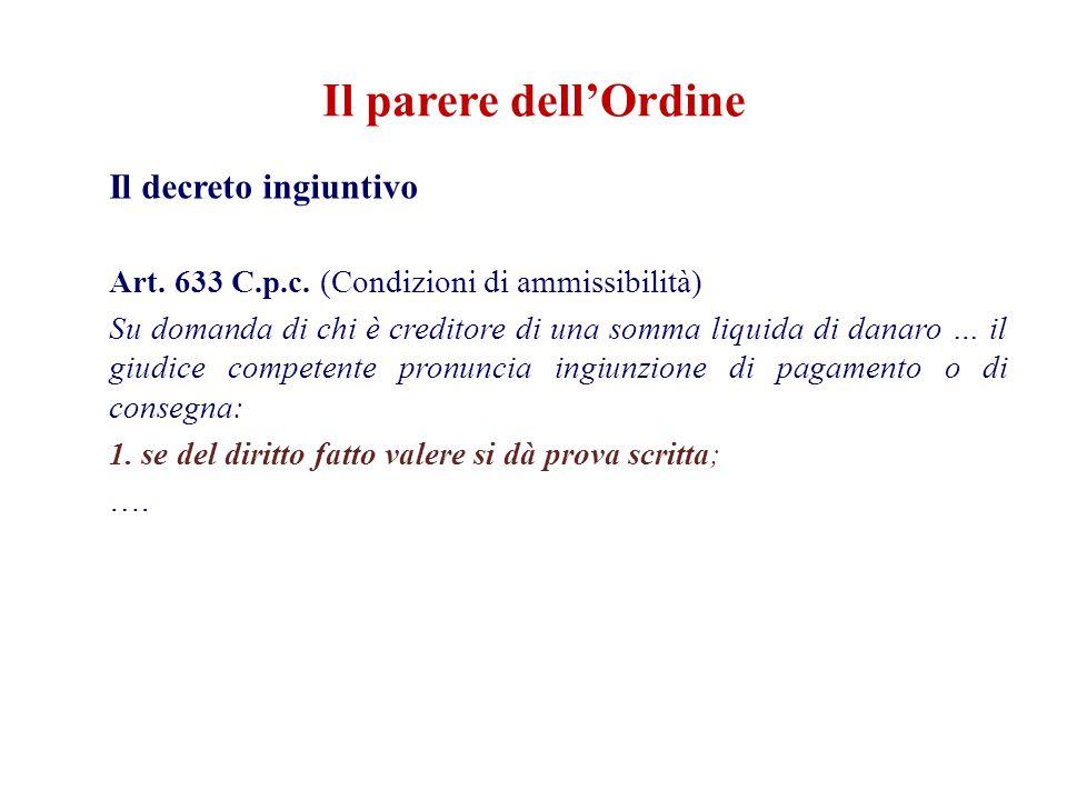 Il parere dell'Ordine Il decreto ingiuntivo