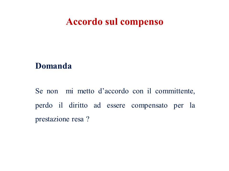 Accordo sul compenso Domanda.