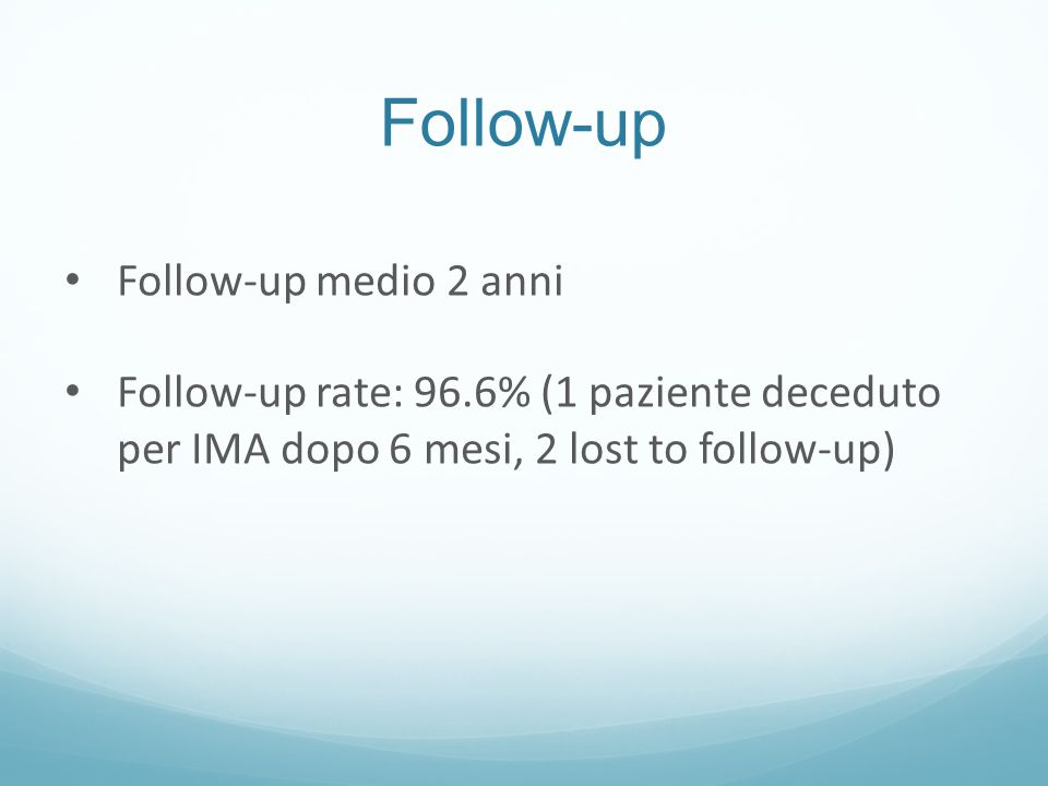 Follow-up Follow-up medio 2 anni
