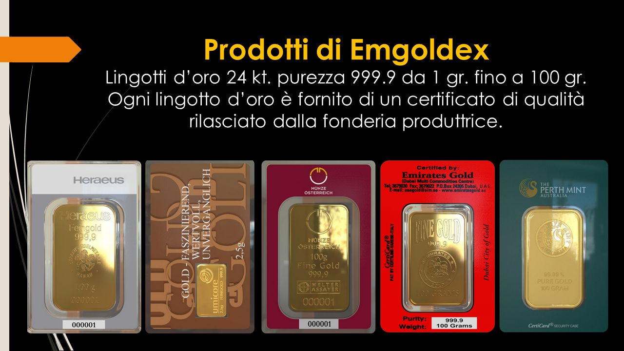 Lingotti d'oro 24 kt. purezza 999.9 da 1 gr. fino a 100 gr.