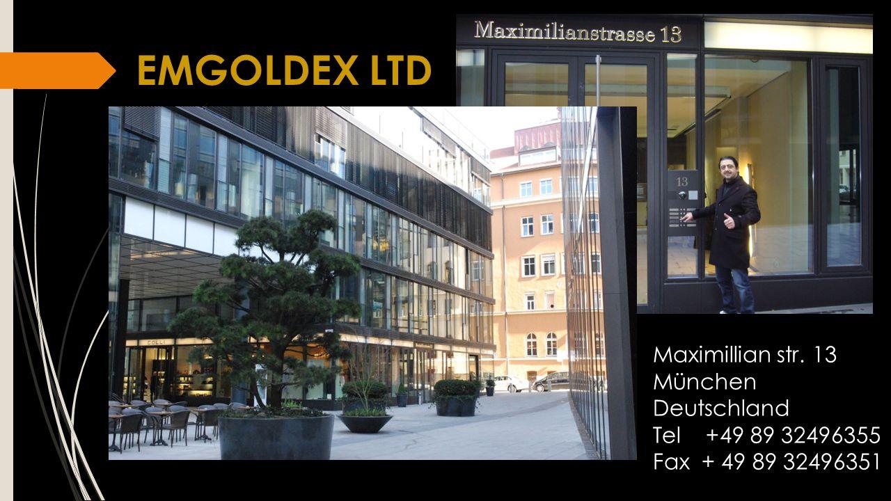 EMGOLDEX LTD Maximillian str. 13 München Deutschland