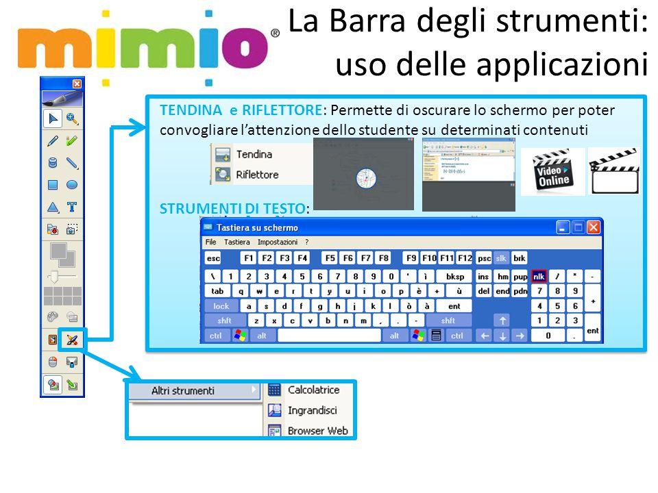 La Barra degli strumenti: uso delle applicazioni