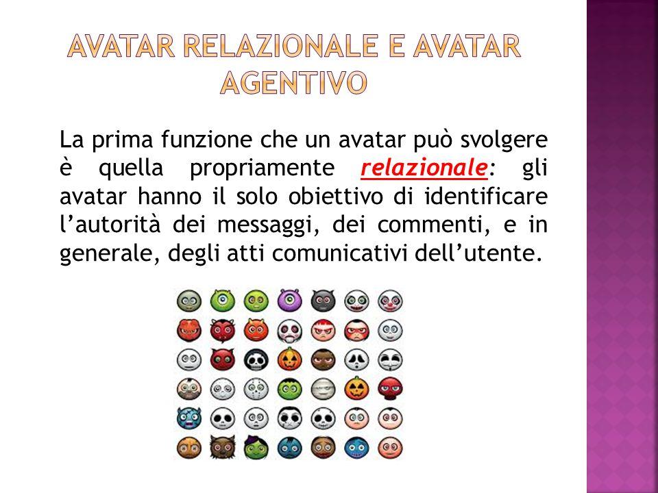 Avatar relazionale e avatar agentivo